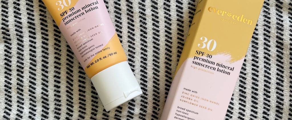 Ever Eden's Premium Mineral Sunscreen | Editor Review