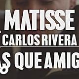 """""""Más Que Amigos"""" by Matisse"""