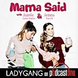 Mama Said With Jamie-Lynn Sigler and Jenna Parris