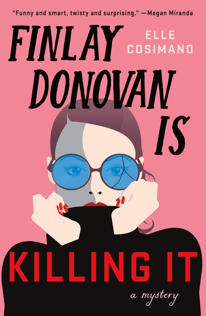 Finlay Donovan Is Killing It by Elle Cosimano