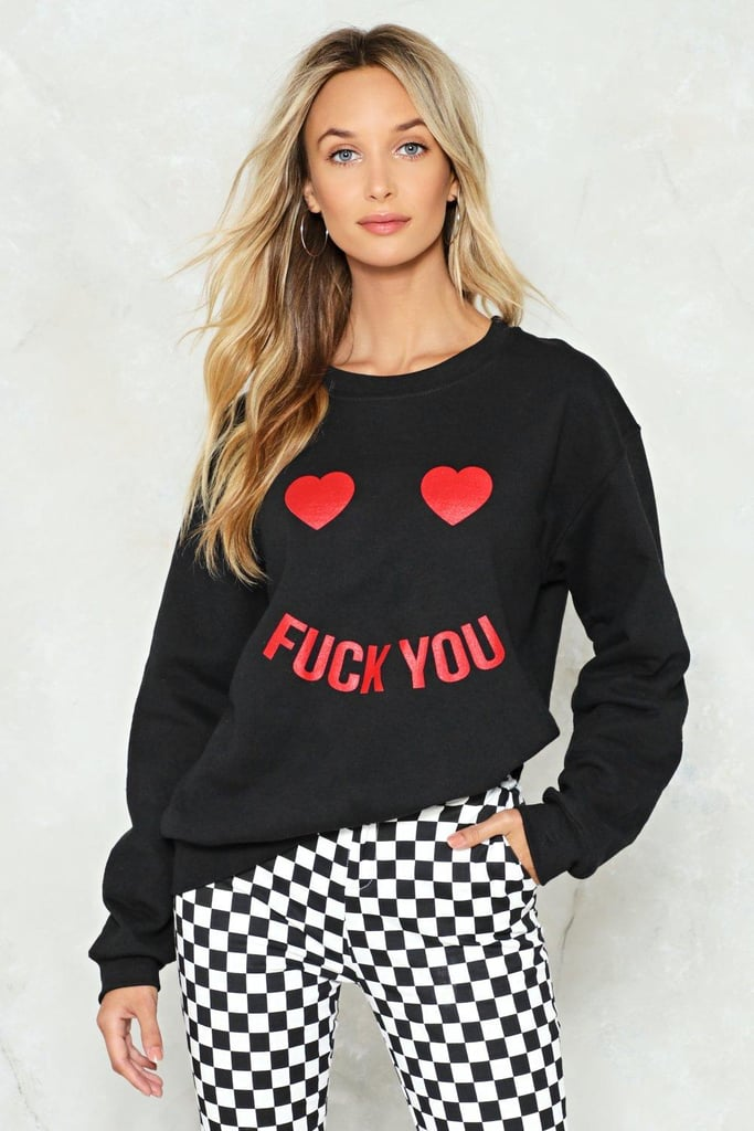 """F*ck You"" Sweatshirt"