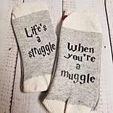Life's a Struggle When You're a Muggle Socks