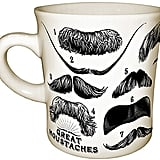 Great Moustaches Mug ($13)