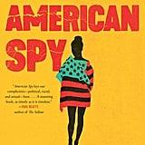 Aug. 2019 — American Spy by Lauren Wilkinson
