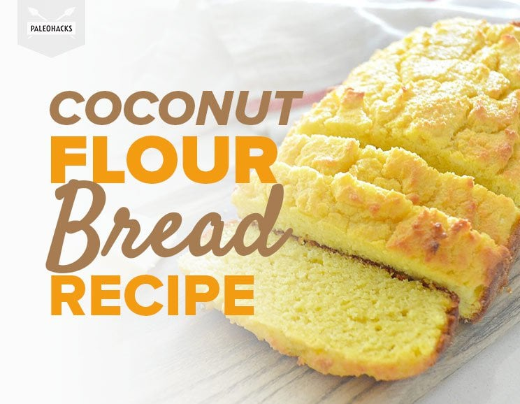 You Are Going To Love This Coconut Bread Recipe Especially If You Re Paleo