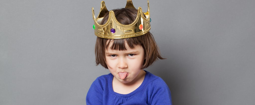 13 Reasons Your Kid Is a Brat That Are Completely Your Fault