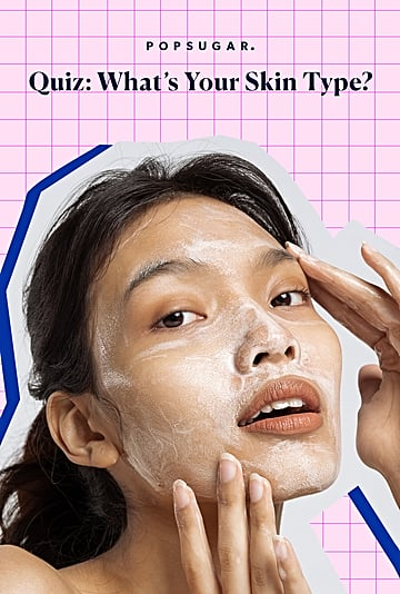 What Is My Skin Type? Find Out With This Easy Quiz