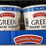Friendly Farms Greek Nonfat Yogurt ($3)