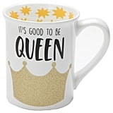 Our Name Is Mud Queen Mug