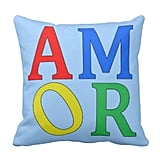 Colorful Amor Pillow ($33)
