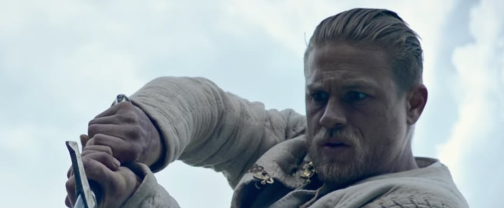 Charlie Hunnam Couldn't Be Any Hotter in the King Arthur: Legend of the Sword Trailer