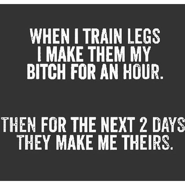 Leg Day Quotes Leg Day Quotes | POPSUGAR Fitness Australia Photo 4 Leg Day Quotes