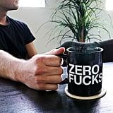 """""""Zero F*cks"""" Bethenny Mug ($16)"""