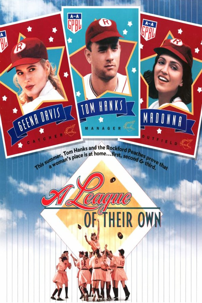 A League of Their Own started it all in 1992.