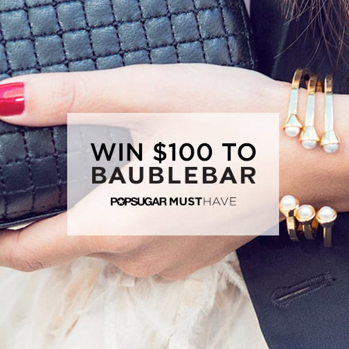 March Subscribers: $100 to BaubleBar Could Be Yours!
