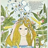 Who can forget the orgasmic Herbal Essences commercials of the '90s? But before those TV ads, the 1971 print version was focused more on the fresh scent.  Source: Flickr user twitchery