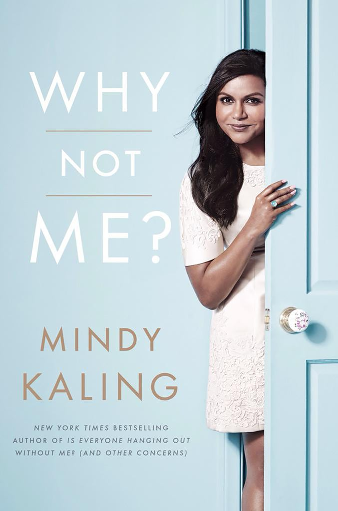 Why Not Me? by Mindy Kaling