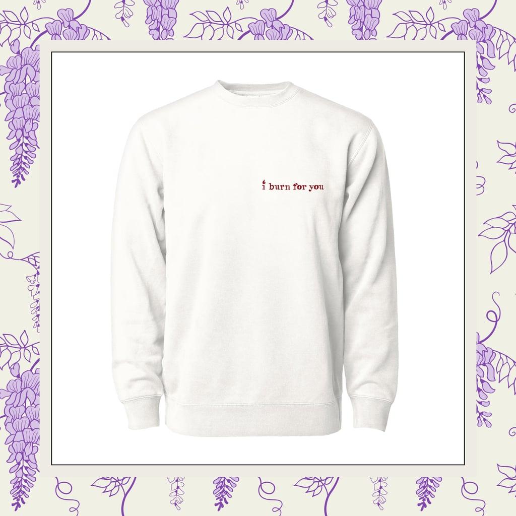 Phenomenal x Bridgerton I Burn For You Crewneck Sweatshirt