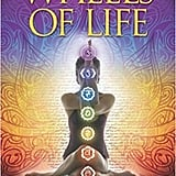 Wheels of Life: Classic Guide to the Chakra System