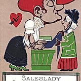 This postcard from the 1910s was meant for a disagreeable salesperson.