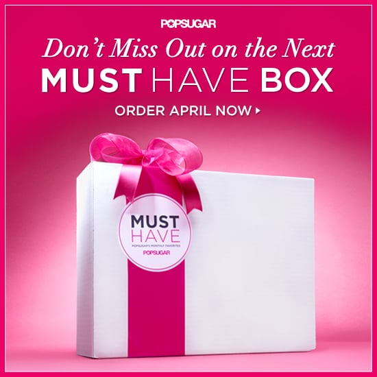 POPSUGAR Must Have Box For April Subscription