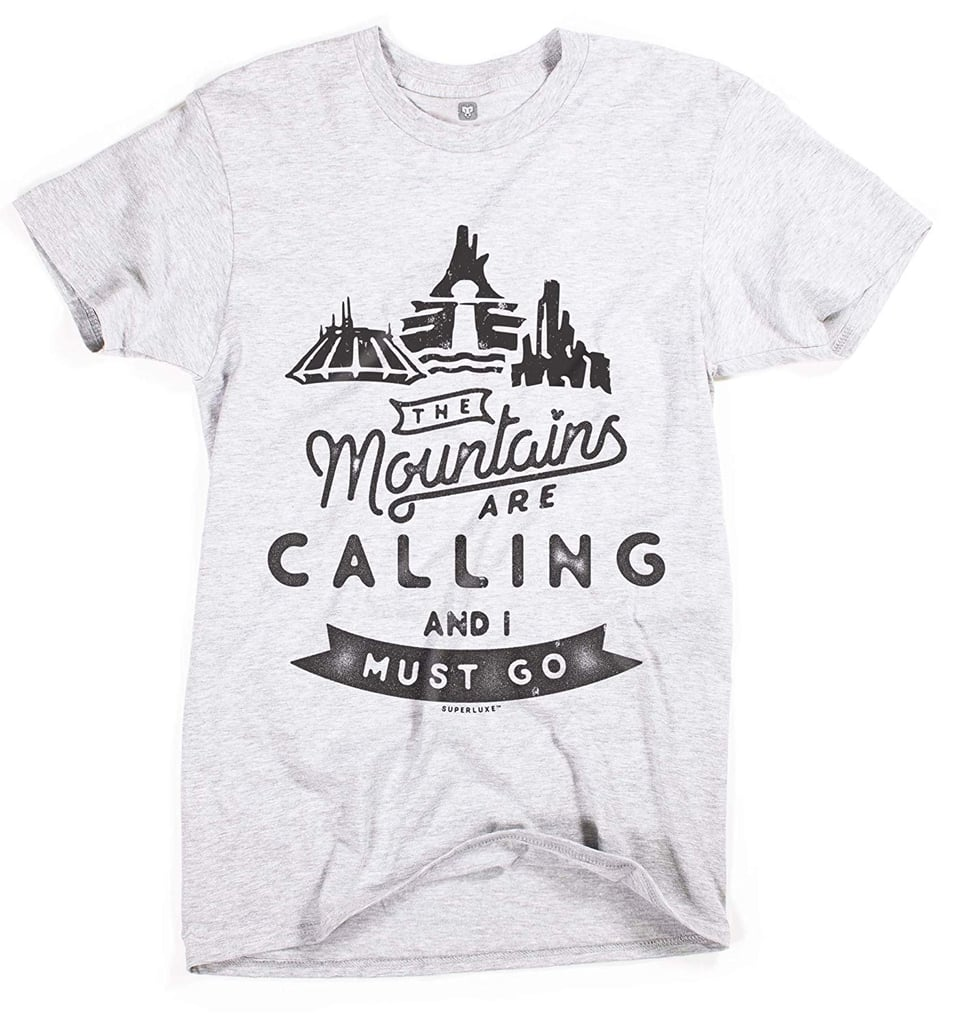 Unisex The Mountains Are Calling and I Must Go T-Shirt