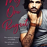 My One Regret, Out May 3