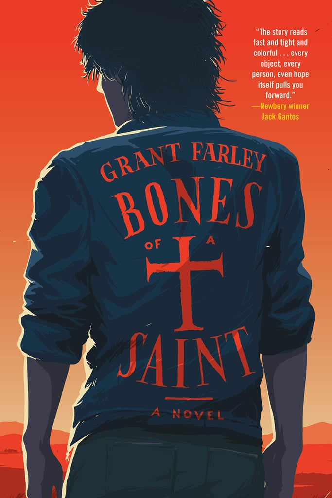 Bones of a Saint by Grant Farley