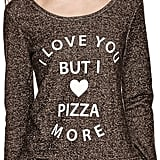 Miss Chievous Pizza Love Graphic Sweatshirt ($30)