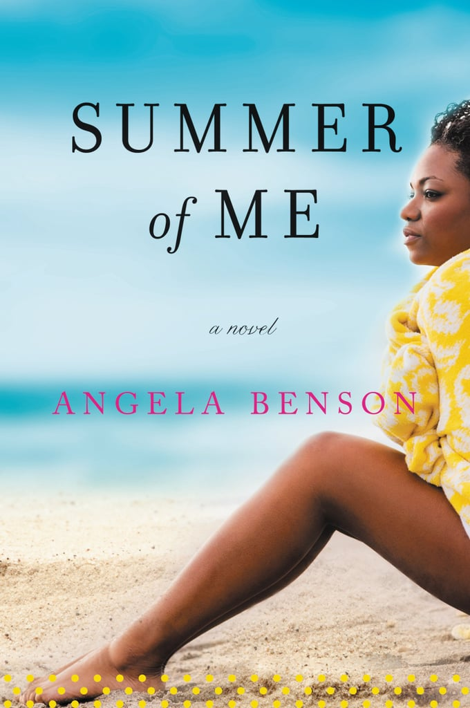 The Summer of Me by Angela Benson, April 19