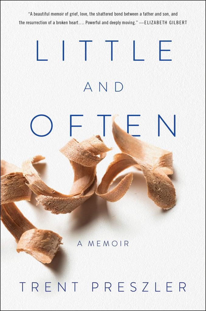 Little and Often by Trent Preszler
