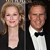 Meryl Streep and Will Ferrell