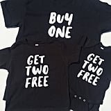 Buy One, Get Two Free Shirt and Onesies Set