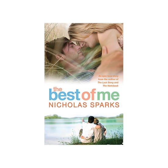 The Best of Me by Nicholas Sparks, $24.99