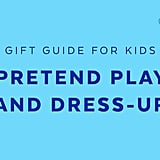 Best Pretend Play and Dress-Up for 3-Year Olds in 2018
