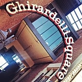 Walk Around Ghirardelli Square
