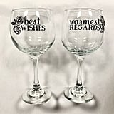 "Schitt's Creek ""Best Wishes, Warmest Regards"" Wine Glass Set"