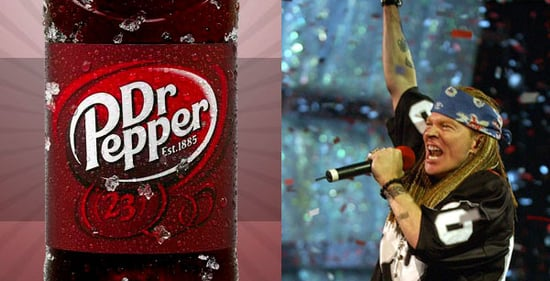 Dr Pepper for Everybody! (If Axl Rose Releases GNR Album)