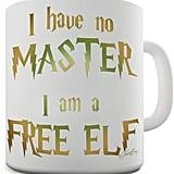 I Have No Master Mug