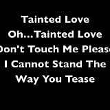 Tainted Love Soft Cell Lyrics
