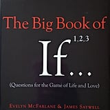 The Big Book of If
