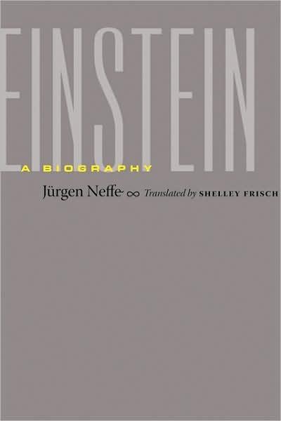 Einstein: A Biography by Jurgen Neffe