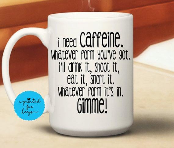 I Need Caffeine Mug