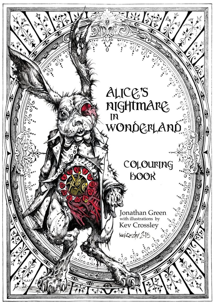 Alice\'s Nightmare in Wonderland Colouring Book ($13) | Scary ...