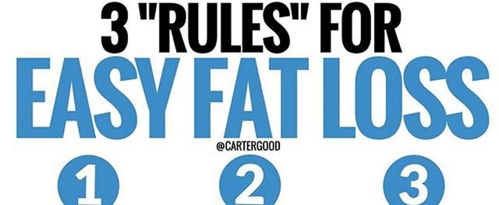 Easy Fat-Loss Rules