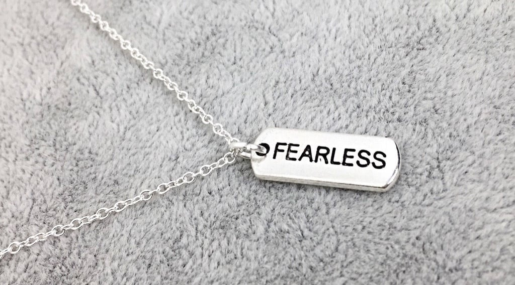 Fearless Necklace ($29)
