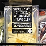 Trader Joe's Creamy Chicken and Poblano Ravioli ($4)