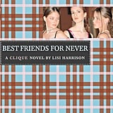 The Clique Series by Lisi Harrison