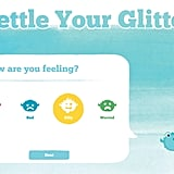 Settle Your Glitter  Like a real-world jar full of glitter, this app gives kids a visual marker as they calm down. Breathing Bubbles is another app by the same developer that offers a concrete strategy for when stress strikes.