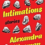 Intimations: Stories by Alexandra Kleeman